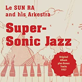 Super-Sonic Jazz (Original Album Plus Bonus Tracks 1957)