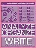 Analyze, Organize, Write (0805800824) by Whimbey, Arthur