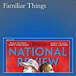 Familiar Things | Kevin D. Williamson