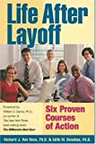 img - for Life After Layoff: Six Proven Courses of Action by Richard J Van Ness Phd (2004-09-02) book / textbook / text book