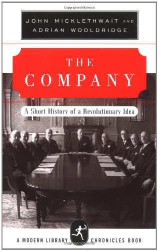 The Company: A Short History of a Revolutionary Idea...