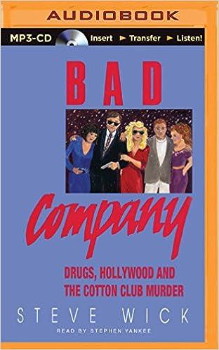 Bad Company - Steve Wick