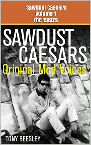 sawdust-caesars-original-mod-voices-of-the-1960s-english-edition