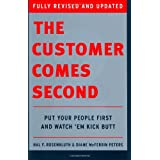 "The Customer Comes Second: Put Your People First and Watch 'em Kick Buttvon ""Hal Rosenbluth"""