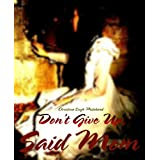 """Don't Give Up,"" Said Mom ~ Christina Leigh Pritchard"