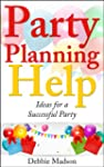 Party Planning Help- Games, Favors, F...