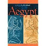 Aegypt ~ L.D. Alford
