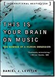 img - for This Is Your Brain on Music: The Science of a Human Obsession book / textbook / text book