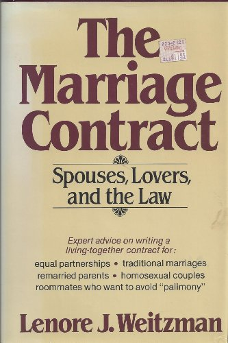 The Marriage Contract: Spouses, Lovers, And The Law