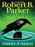 Stranger in Paradise (Thorndike Core) by Parker, Robert B. published by Thorndike Press (2008) [Hardcover]