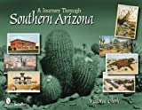 A Journey Through Southern Arizona
