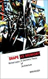 img - for Shape as Memory (The Information Technology Revolution in Architecture) by Michael Leyton (2006-05-19) book / textbook / text book