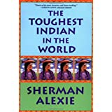 The Toughest Indian in the World ~ Sherman Alexie