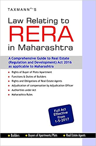 Law Relating to RERA in Maharashtra (Full Act Effective from 1-5-2017)