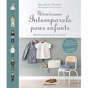 Astrid Le Provost (Auteur), Claire Curt (Photographies) (8)Acheter neuf :   EUR 25,00 7 neuf & d'occasion à partir de EUR 25,00