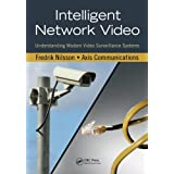 Intelligent Network Video: Understanding Modern Video Surveillance Systems ~ Fredrik Nilsson
