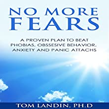 No More Fears (       UNABRIDGED) by Tom Landin Narrated by Carter Aitken