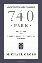 Free 740 Park: The Story of the World's Richest Apartment Building Ebook & PDF Download