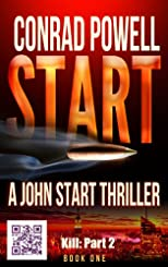 Kill: Part 2 of Start (Detective John Aston Martin Start Thriller Series, Book 1)