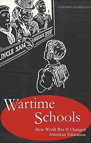 wartime-schools-how-world-war-ii-changed-american-education-history-of-schools-and-schooling
