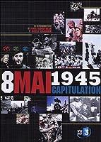8 mai 1945, capitulation