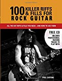 100 Killer Riffs and Fills for Rock Guit...