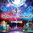 WORLD end's GALAXY