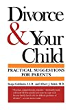 img - for Divorce and Your Child: Practical Suggestions for Parents book / textbook / text book