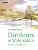 img - for Outdoors in Watercolour (Collins Learn to Paint) book / textbook / text book