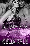 Rebecca (BBW Paranormal Shapeshifter Romance) (Alpha Marked Book 4)
