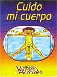 Cuido Mi Cuerpo (Spanish Edition)