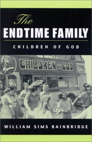 The Endtime Family: Children of God, WILLIAM SIMS BAINBRIDGE