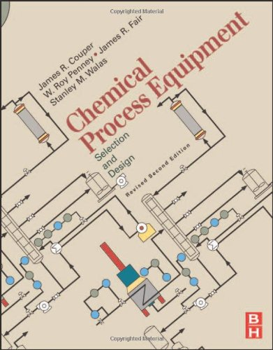 Chemical Process Equipment: Selection and Design, Second Edition