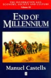 End of Millennium (Information Age Series) (Vol 3) (1557868727) by Castells, Manuel