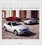 Mercedes - Benz: Silver Star Century (First Gear)
