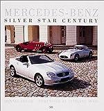 Mercedes - Benz: Silver Star Century (First Gear)