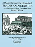 Diderot Pictorial Encyclopedia of Trades and Industry, Vol. 2 (Dover Pictorial Archives) (0486274292) by Denis Diderot