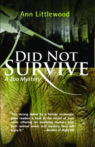 Did Not Survive: A Zoo Mystery (Zoo Mysteries)