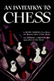 An Invitation to Chess: A Picture Guide to the Royal Game (0923891935) by Kenneth Harkness