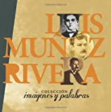 Luis Munoz Rivera en fotos (Coleccion en Fotos) (Volume 1) (Spanish Edition)