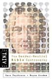The TNIV and the Gender-Neutral Bible Controversy (0805431934) by Wayne Grudem
