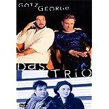 """Das Triovon """"G�tz George"""""""
