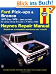 Ford Pickups and Bronco, 1973-1979 (H...