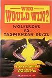 Wolverine VS. Tasmanian Devil (Who Would Win)