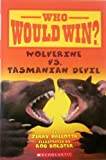 img - for Wolverine VS. Tasmanian Devil (Who Would Win) book / textbook / text book