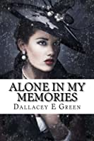 Alone In my Memories (Twin Series)