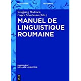 Manuel De Linguistique Roumaine (Manuals of Romance Linguistics) (French Edition)