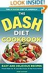 The DASH Diet Health Plan Cookbook: E...