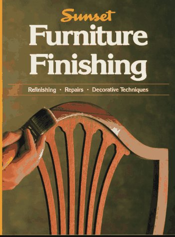 Furniture Finishing (Home Improvement), Sunset Books