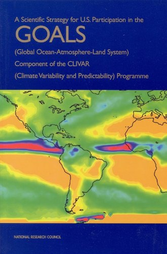 a-scientific-strategy-for-us-participation-in-the-goals-global-ocean-atmosphere-land-system-componen